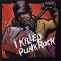 "V/A ""I Killed Punk Rock"" CD (Pre-Modern Day Rippers / Stat Dad)"