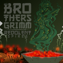 The Brothers Grimm - Redolent Spires CD