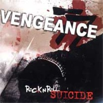 "VENGEANCE 77 ""Rock n' Roll Suicide"" CD"