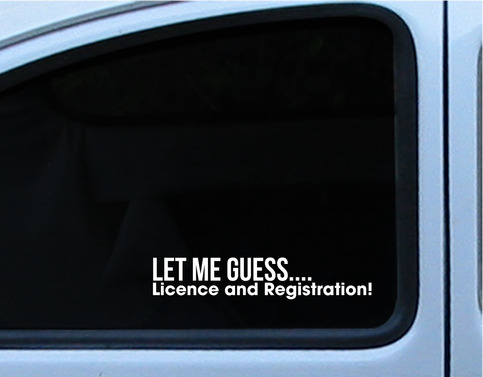 Jdm Funny Let Me Guess License And Registration Quot Pull