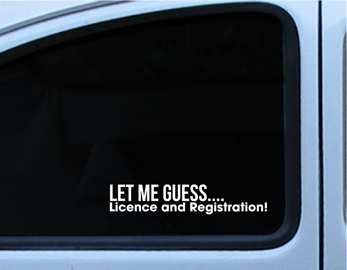 Jdm funny let me guess license and registration pull over decal sticker vinyl