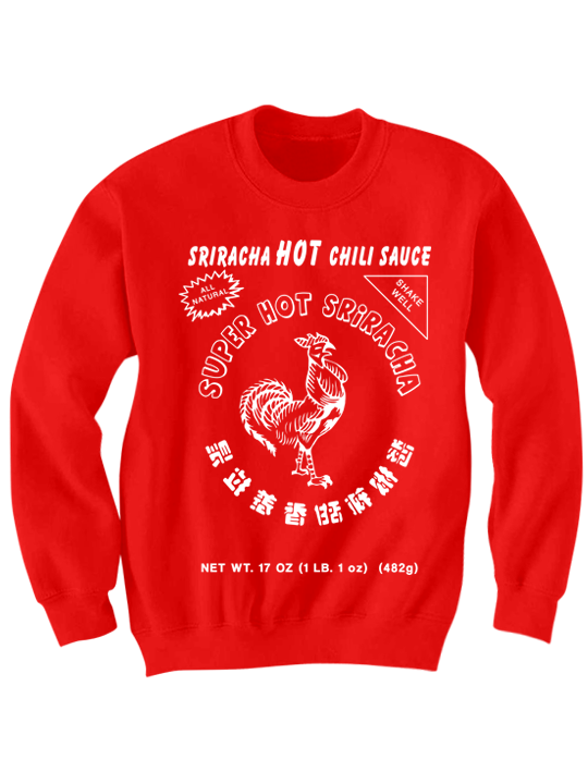 sriracha sweatshirt party shirt cool shirts graphic tees cool shirts hot sauce shirts famous stuff gifts