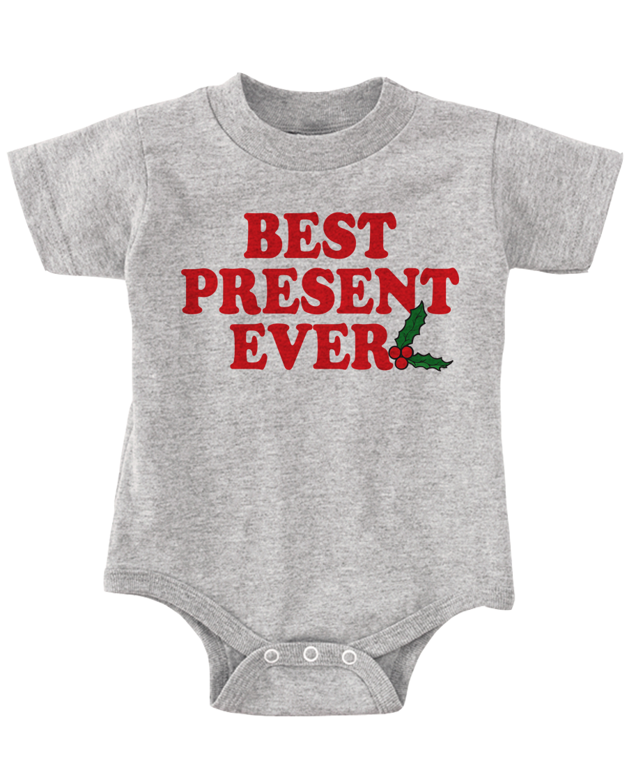 CHRISTMAS ONESIE BEST PRESENT EVER FUNNY BABY ONESIE ...