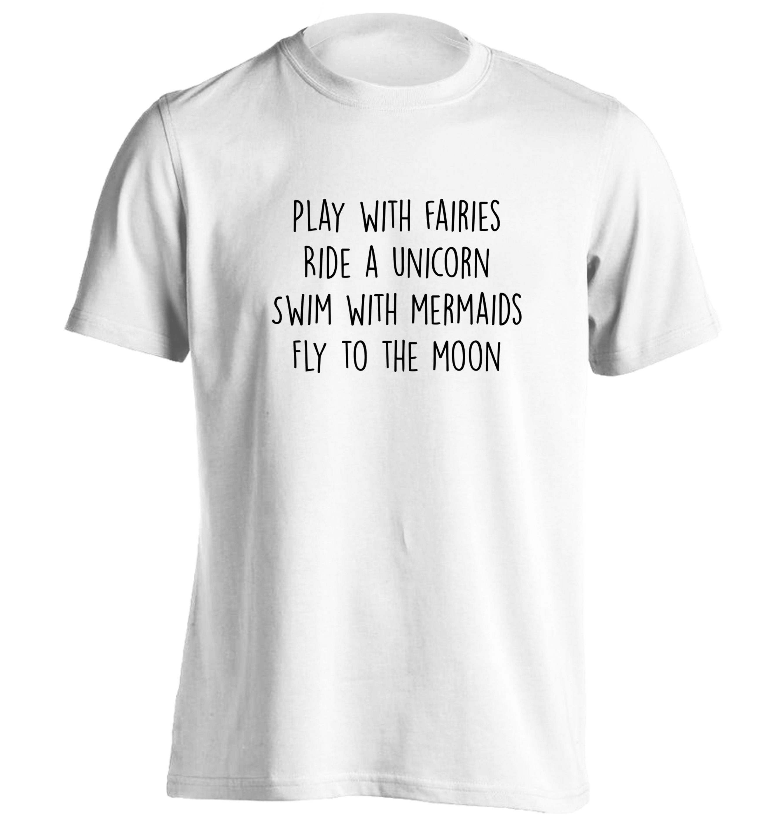 6f542c0f Play with fairies ride a unicorn swim with mermaids fly to the moon Tshirt  fantasy tumblr