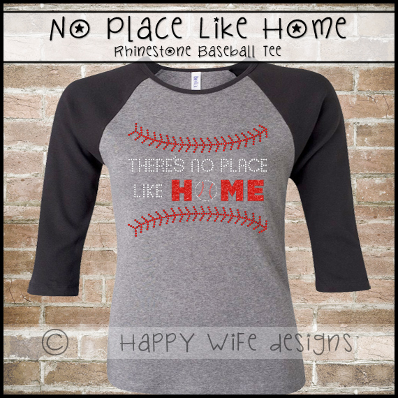 94e609db87d60 Rhinestone Baseball Mom Shirt - There s no Place Like Home Design on ...