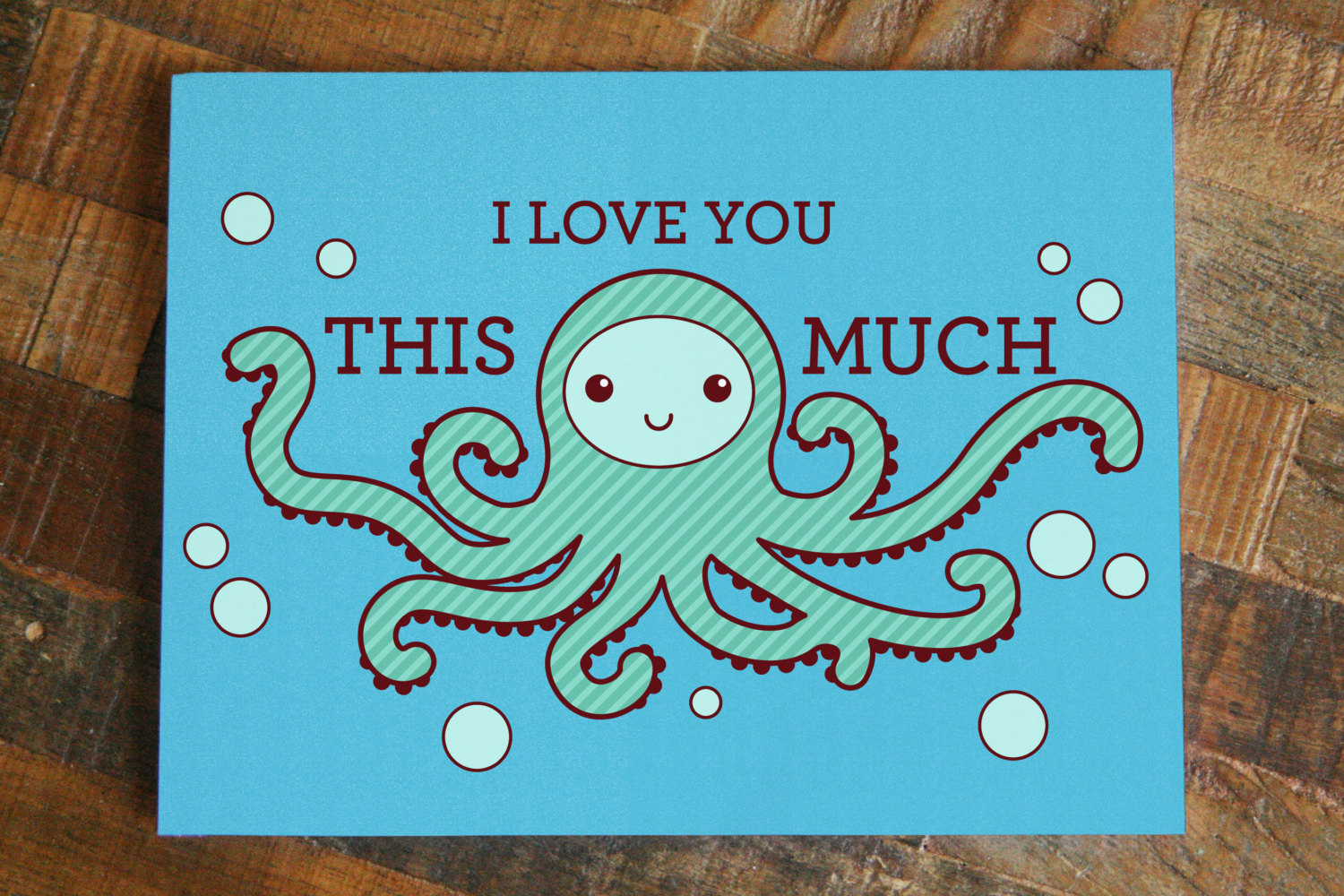 I Love You This Much Octopus Greeting Card Animal Humor Pun Funny