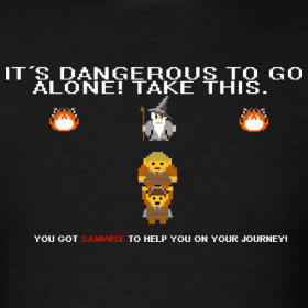 It S Dangerous To Go Alone Take Samwise Mens T Shirt Xs 3xl Sold By Much Needed Merch On Storenvy Start your post with its dangerous to go alone. dangerous to go alone take samwise mens