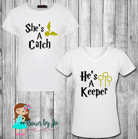 She S A Catch He S A Keeper Couples Harry Potter Matching Shirts On Storenvy