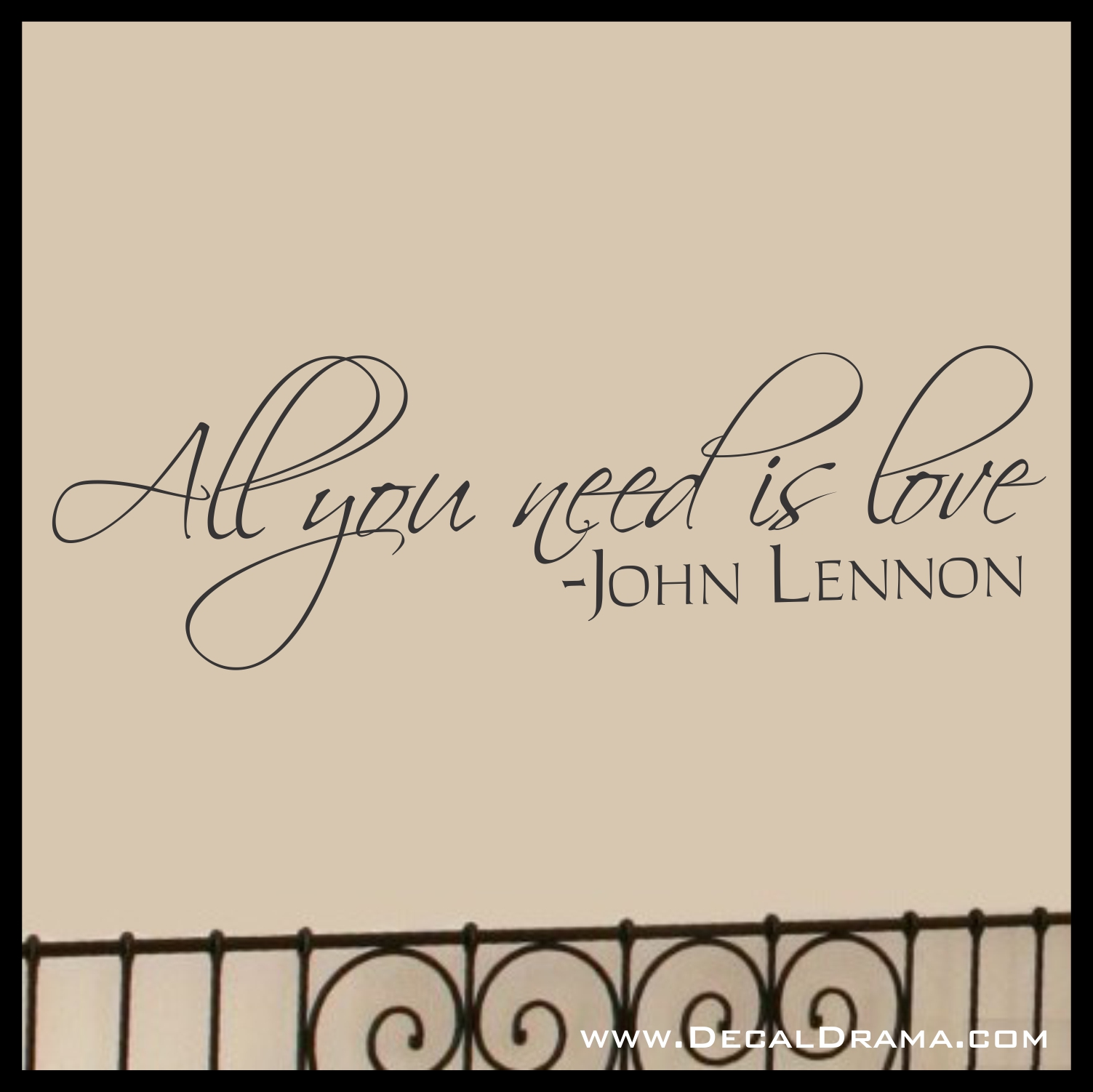 Decal Drama All You Need Is Love John Lennon The Beatles Lyrics Vinyl Wall Decal Vinyl Decals For Every Day