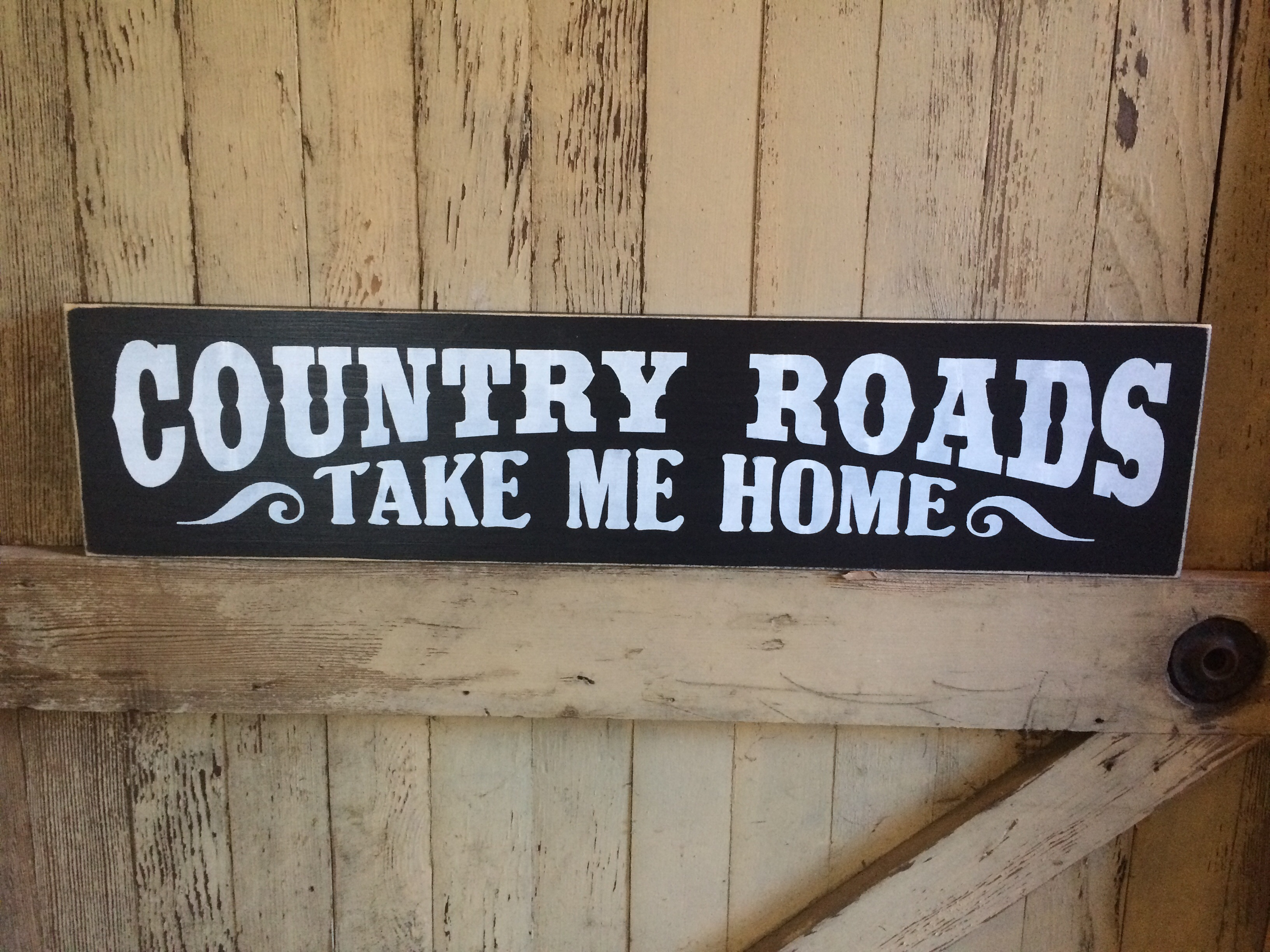 Country Roads Take Me Home Wooden Sign from Little Blue Barn