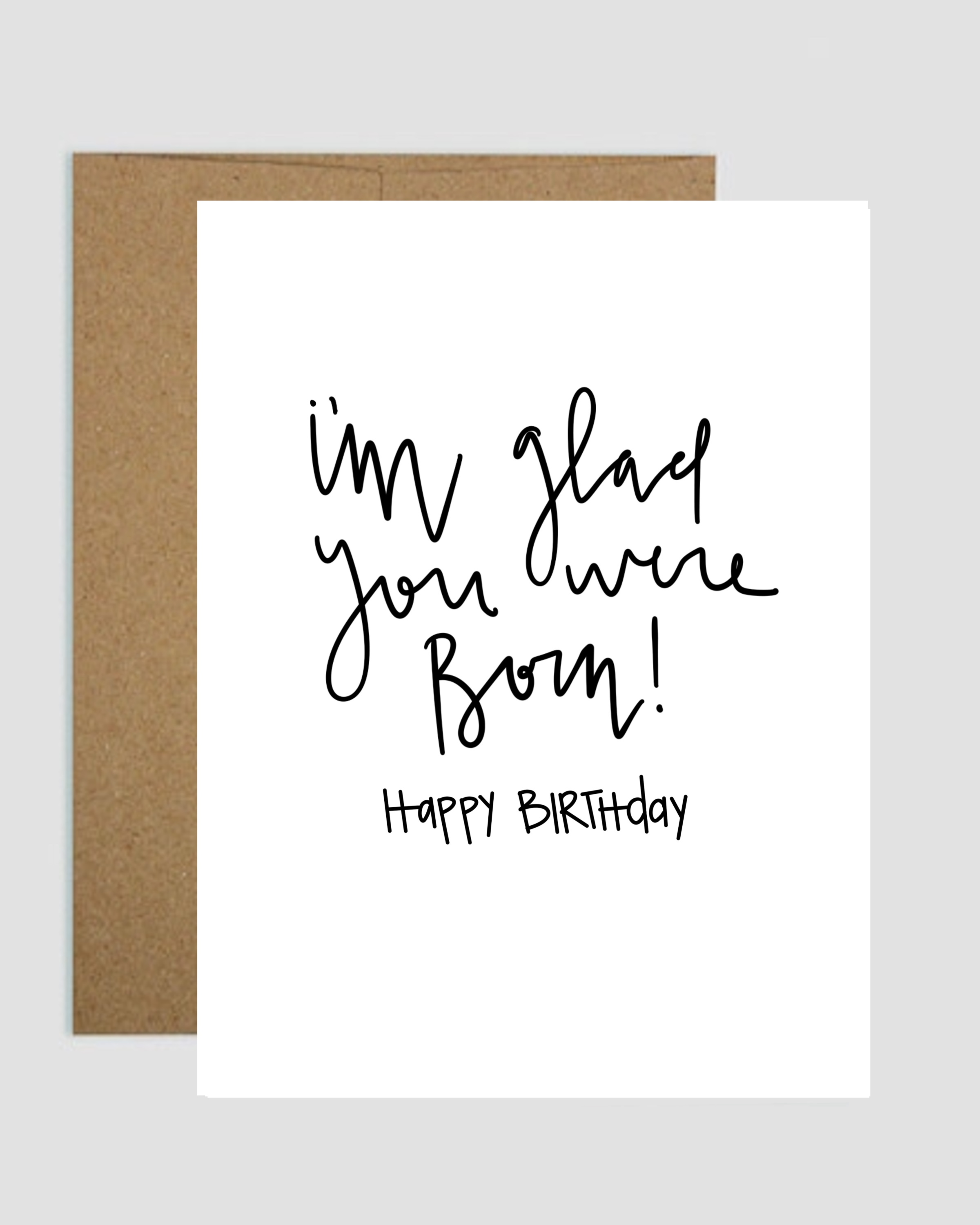 Glad You Were Born Birthday Card On Storenvy