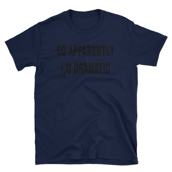 71d8eab73 ... I'm dramatic funny shirt with saying graphic tees womens shirts teen  girl gift for