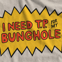 TP For My Bunghole Beavis and Butthead Tshirt · Flatiron